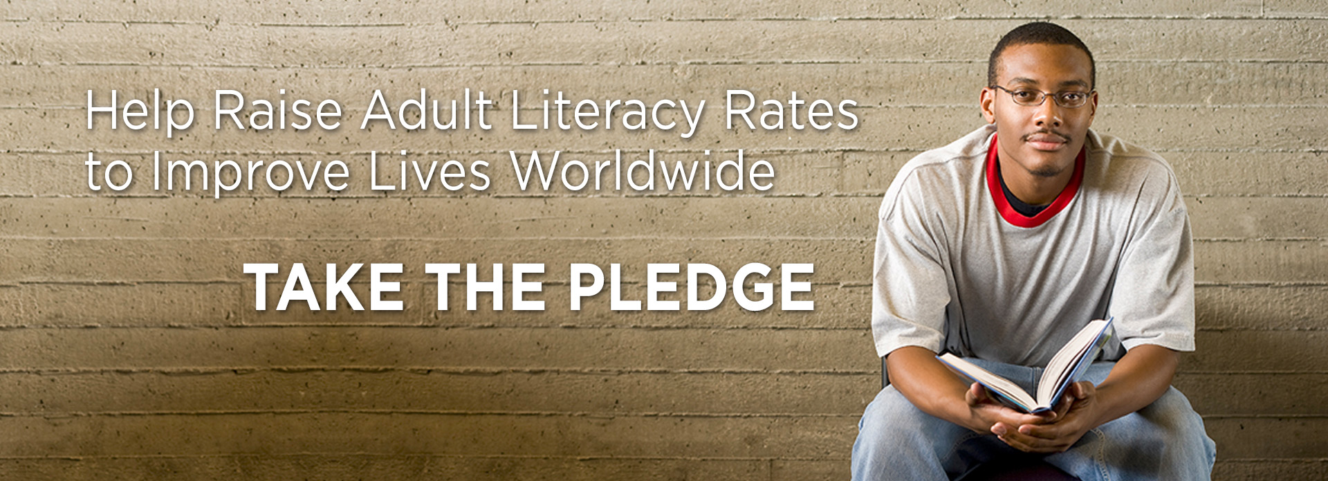 Help raise adult literacy rates and improve lives worldwide. Take the pledge.