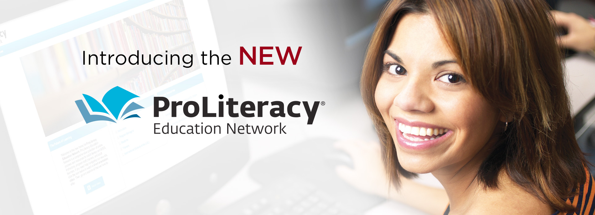 Introducing the NEW ProLiteracy Education Network