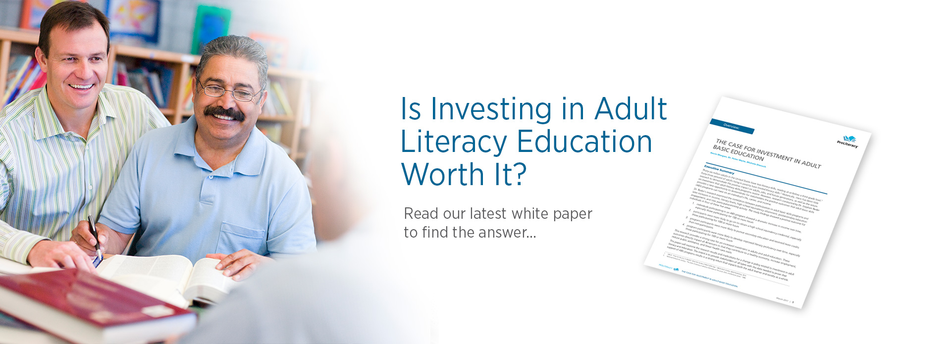 Is funding Adult Literacy programs worth it? C